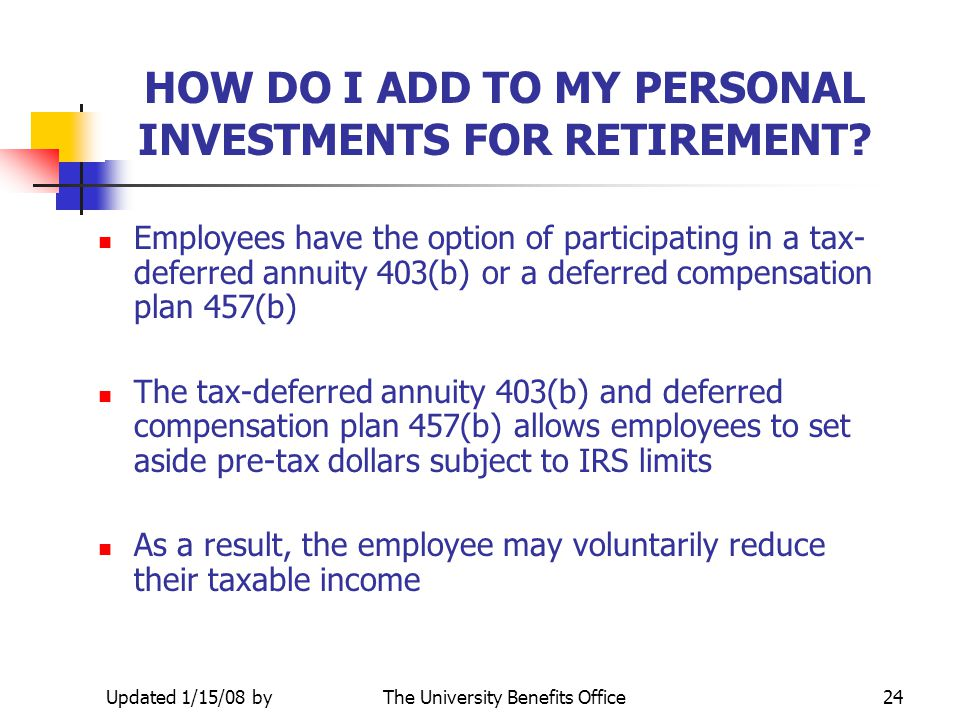 HOW DO I ADD TO MY PERSONAL INVESTMENTS FOR RETIREMENT