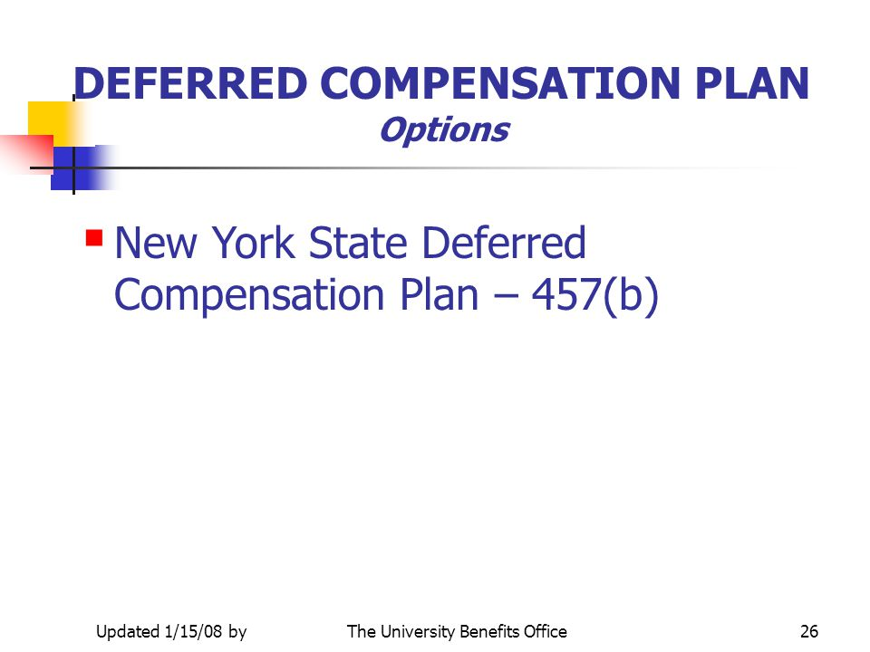 DEFERRED COMPENSATION PLAN Options