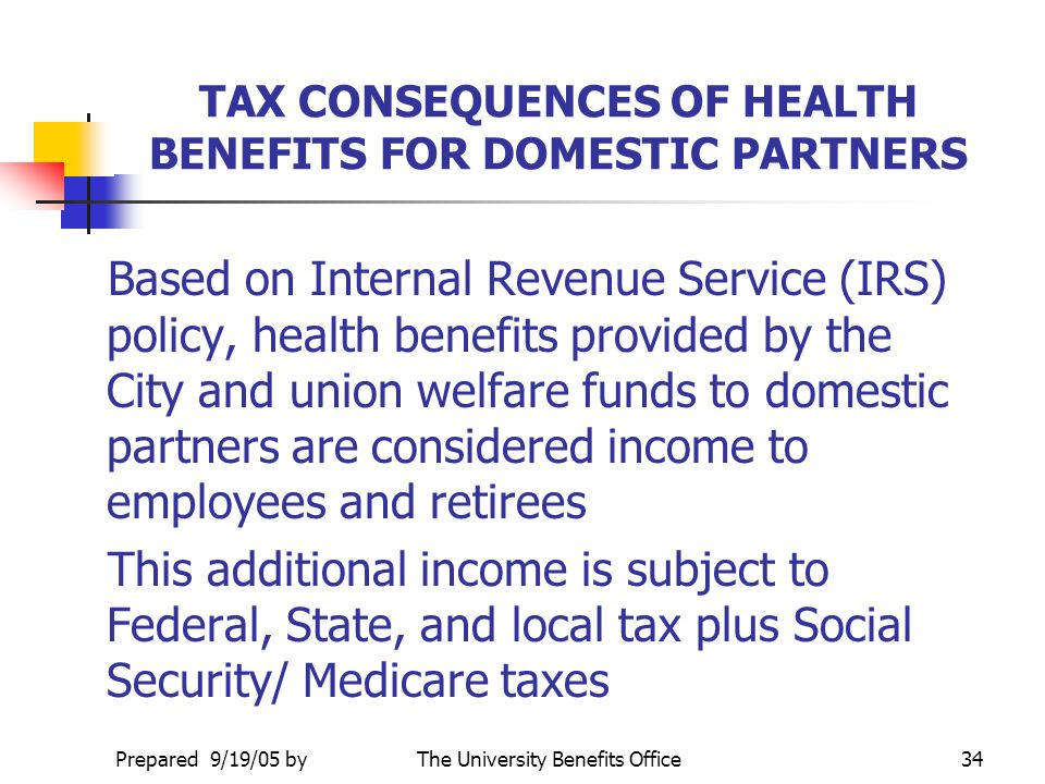 TAX CONSEQUENCES OF HEALTH BENEFITS FOR DOMESTIC PARTNERS