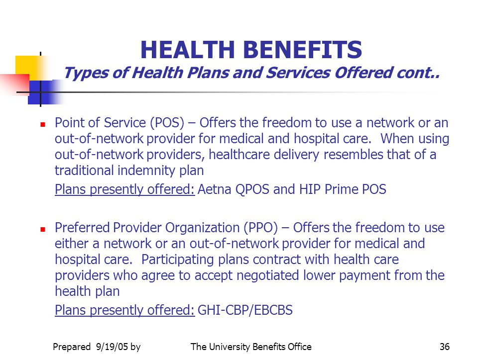 HEALTH BENEFITS Types of Health Plans and Services Offered cont..
