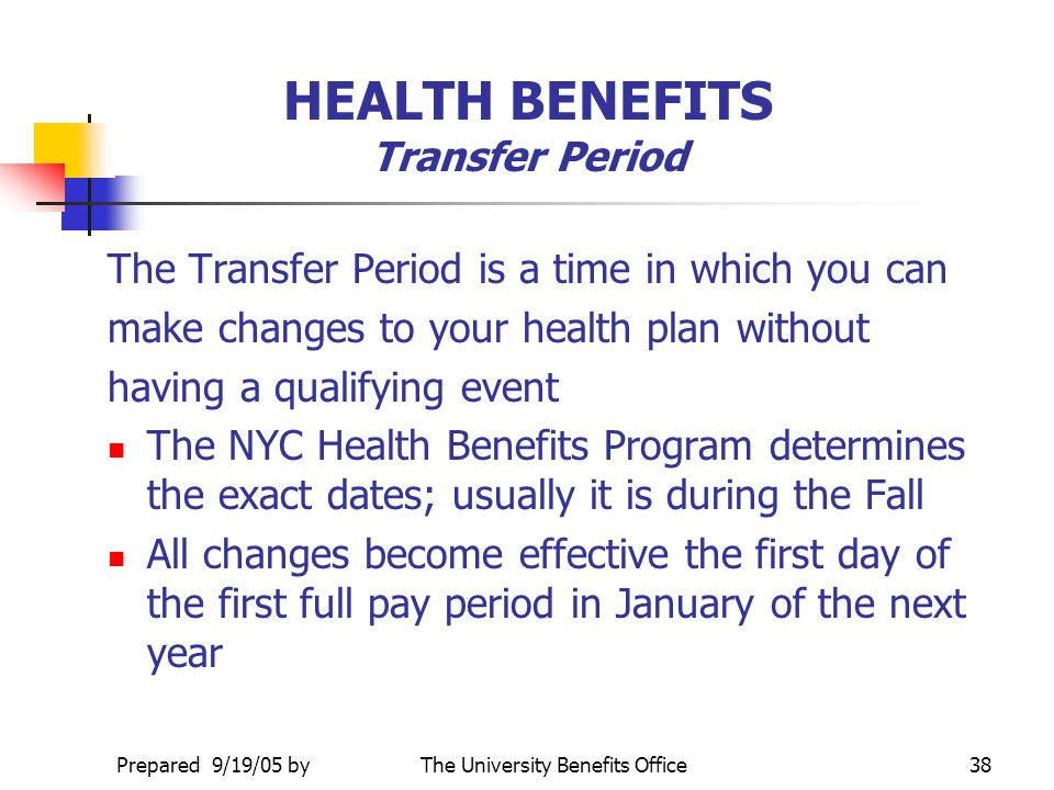HEALTH BENEFITS Transfer Period