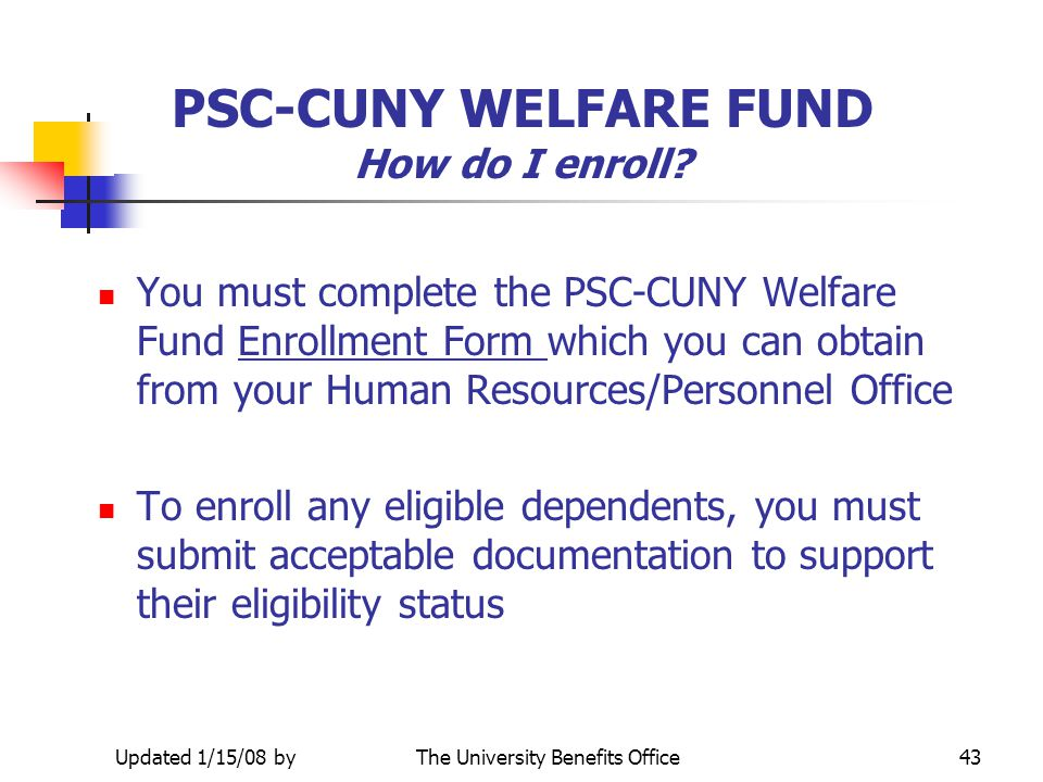 PSC-CUNY WELFARE FUND How do I enroll
