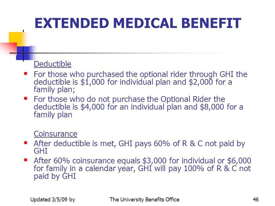 EXTENDED MEDICAL BENEFIT