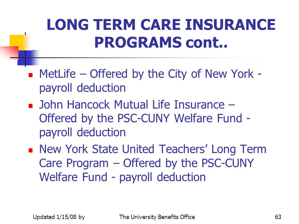 LONG TERM CARE INSURANCE PROGRAMS cont..