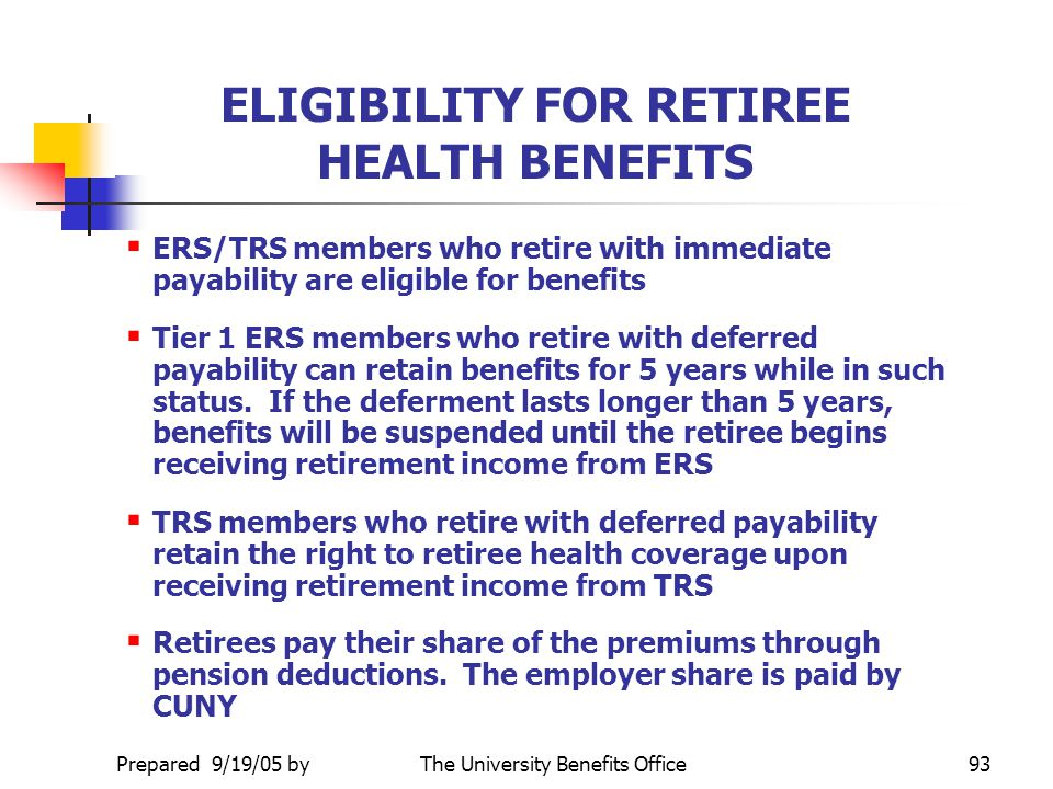 ELIGIBILITY FOR RETIREE HEALTH BENEFITS