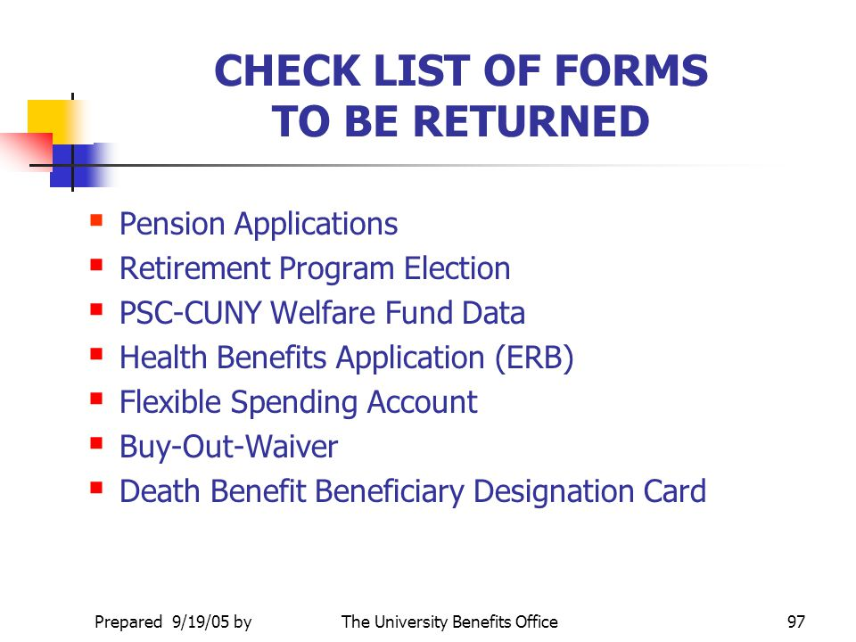 CHECK LIST OF FORMS TO BE RETURNED