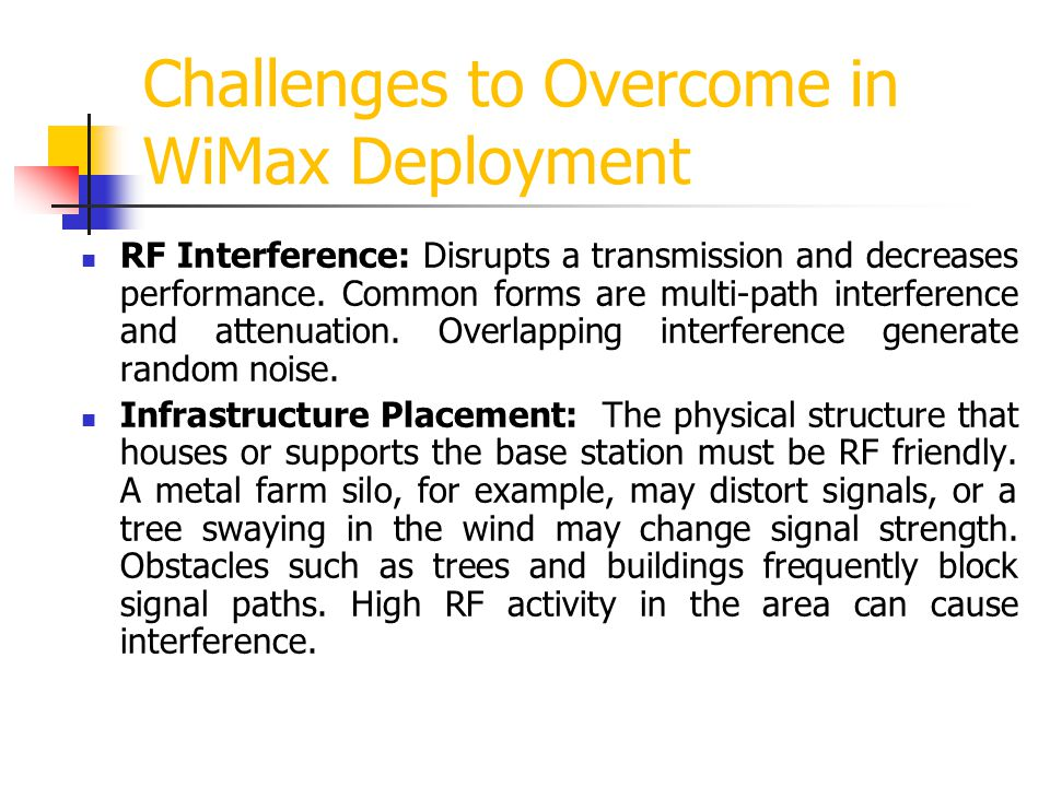 Challenges to Overcome in WiMax Deployment