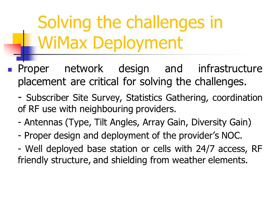 Solving the challenges in WiMax Deployment
