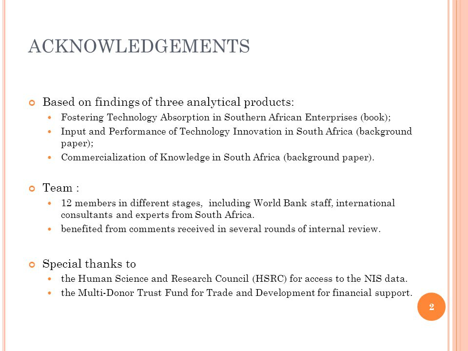 ACKNOWLEDGEMENTS Based on findings of three analytical products: