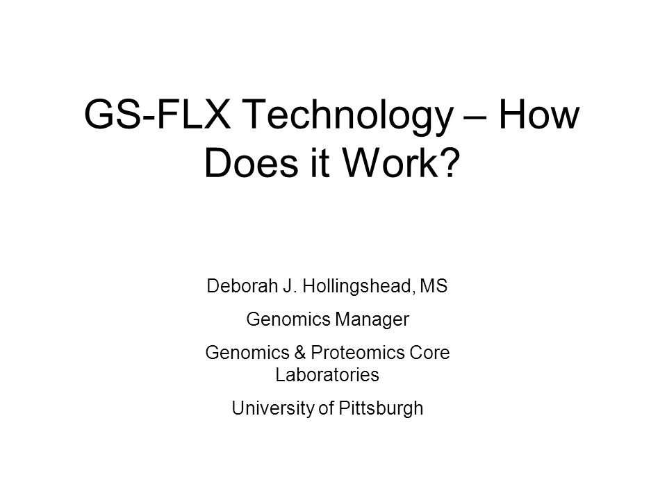 GS-FLX Technology – How Does it Work