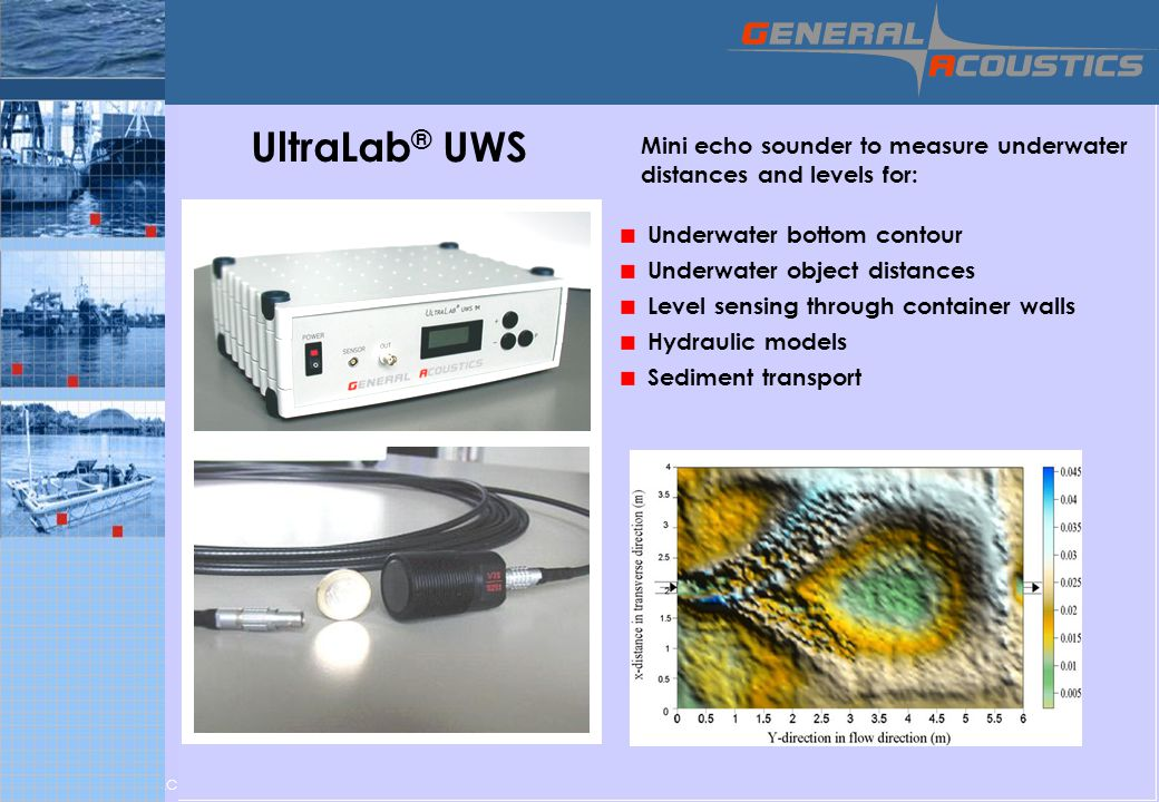 UltraLab® UWS Mini echo sounder to measure underwater distances and levels for: Underwater bottom contour.