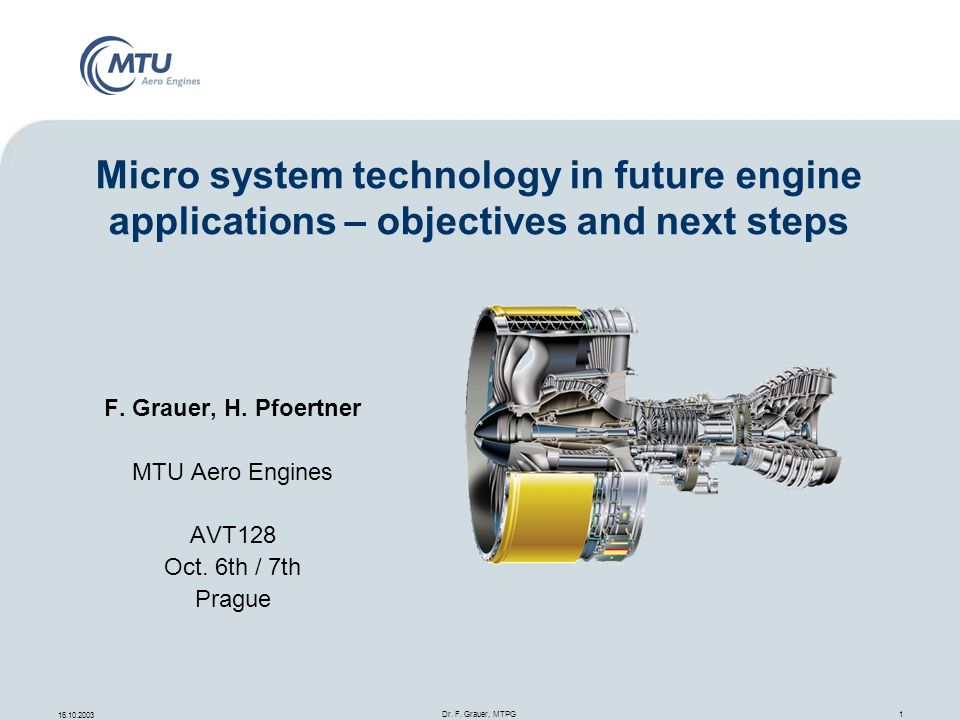F. Grauer, H. Pfoertner MTU Aero Engines AVT128 Oct. 6th / 7th Prague