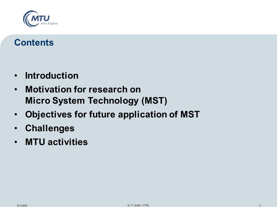 Motivation for research on Micro System Technology (MST)