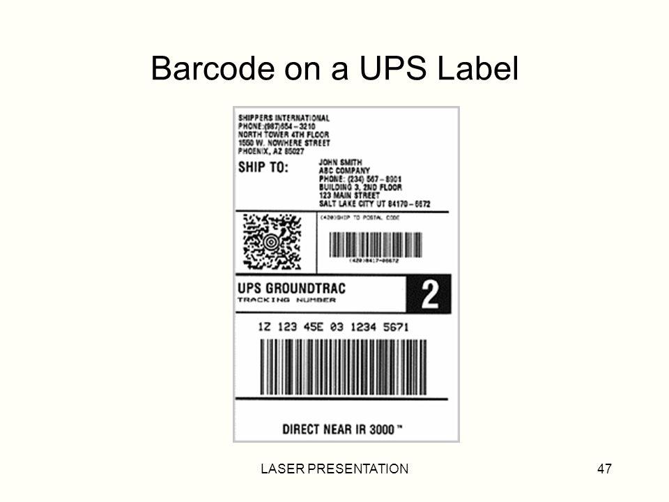 Barcode on a UPS Label LASER PRESENTATION