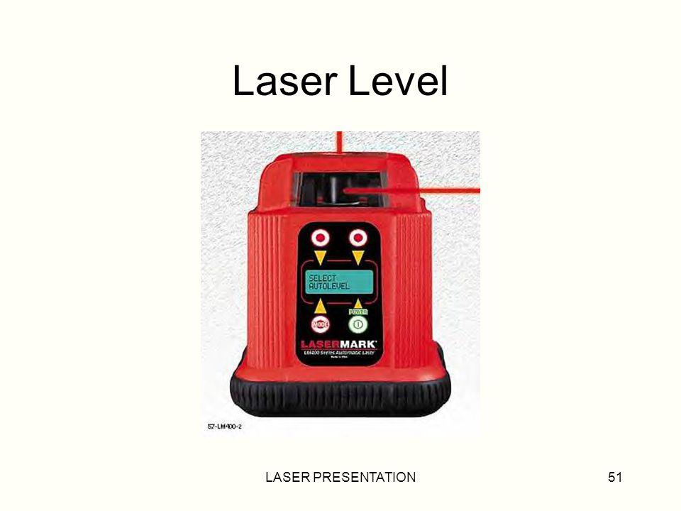 Laser Level LASER PRESENTATION