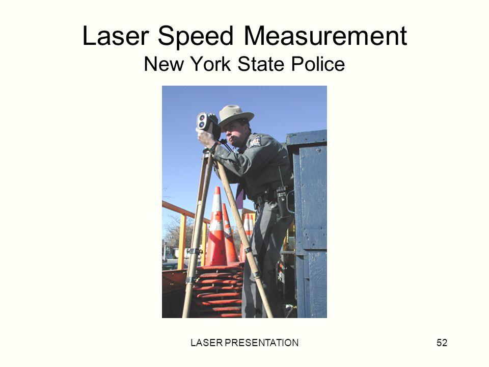 Laser Speed Measurement New York State Police