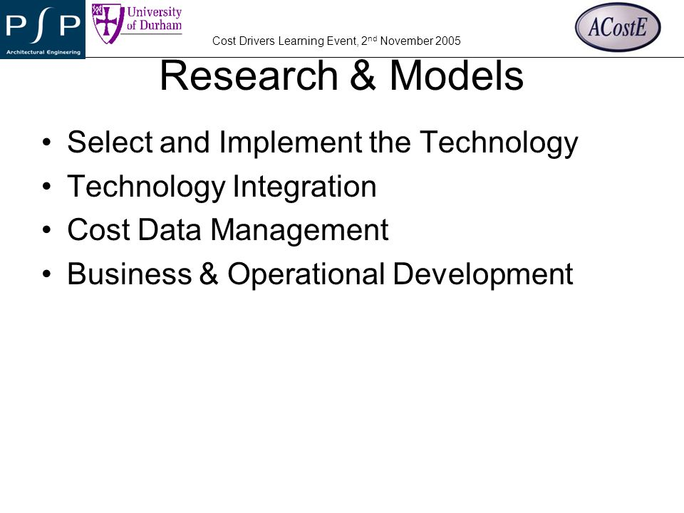 Research & Models Select and Implement the Technology