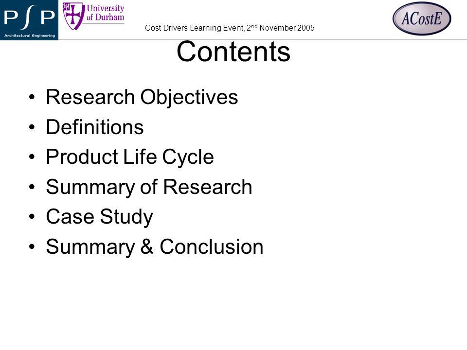 Contents Research Objectives Definitions Product Life Cycle
