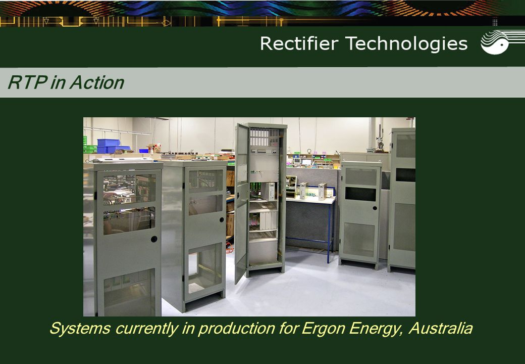 Systems currently in production for Ergon Energy, Australia