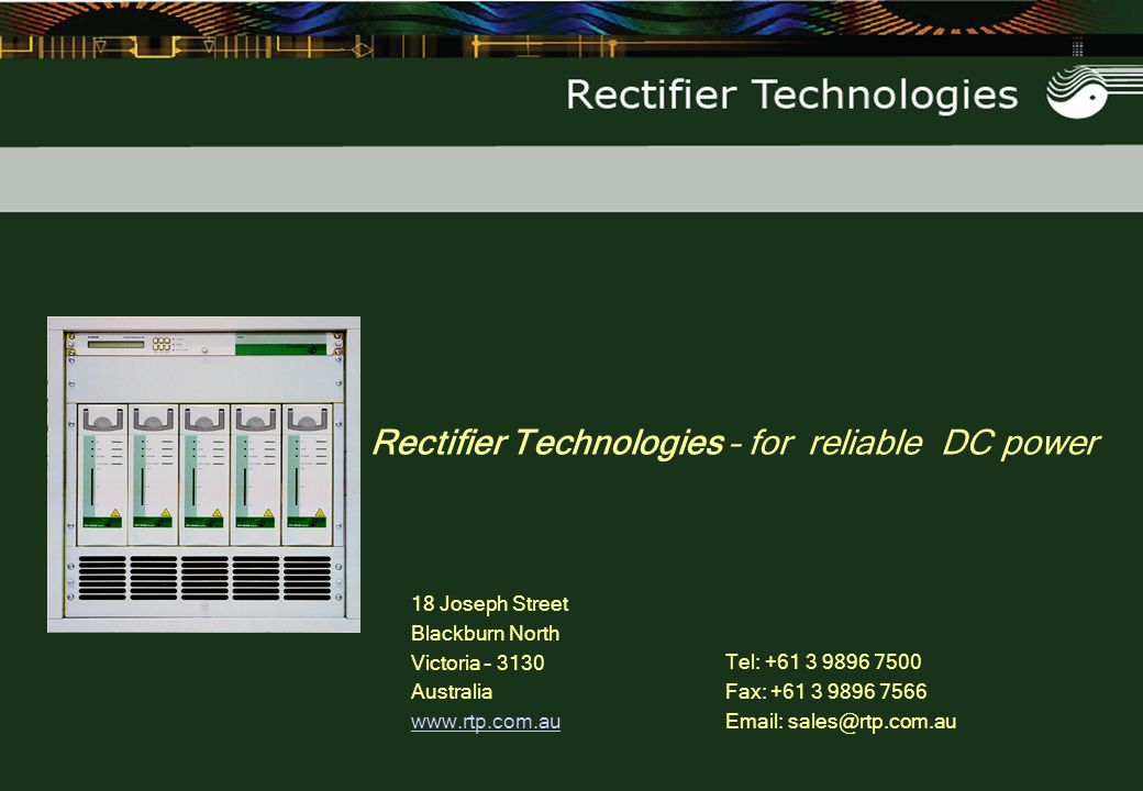 Rectifier Technologies – for reliable DC power