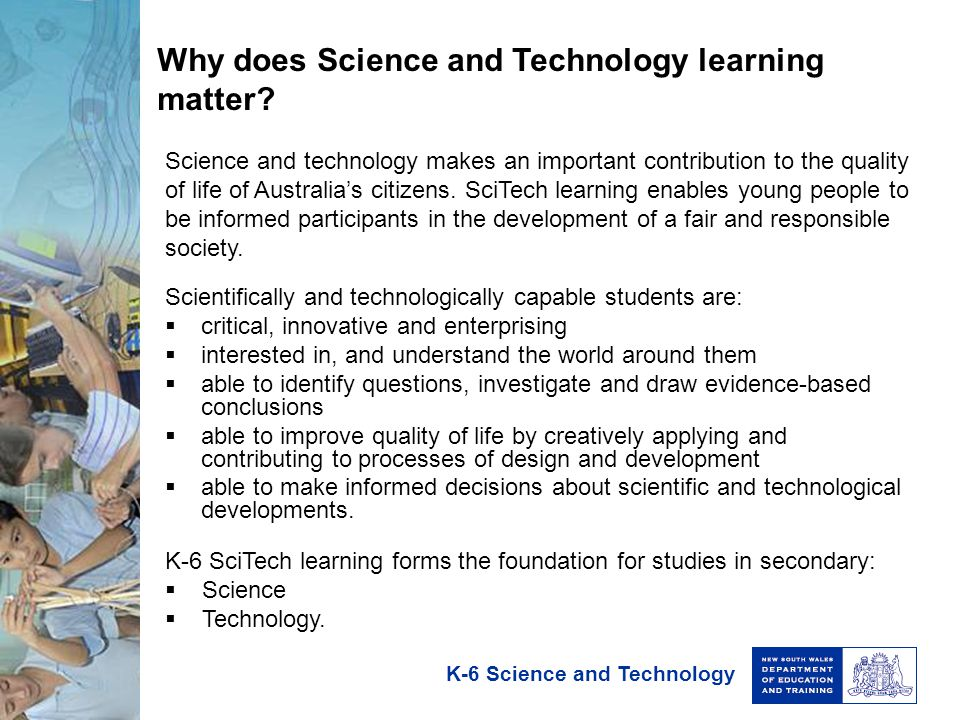 Why does Science and Technology learning matter