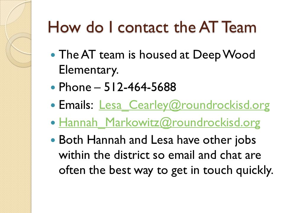 How do I contact the AT Team