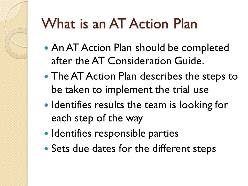 What is an AT Action Plan