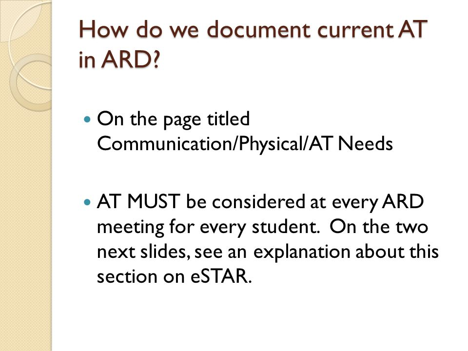 How do we document current AT in ARD