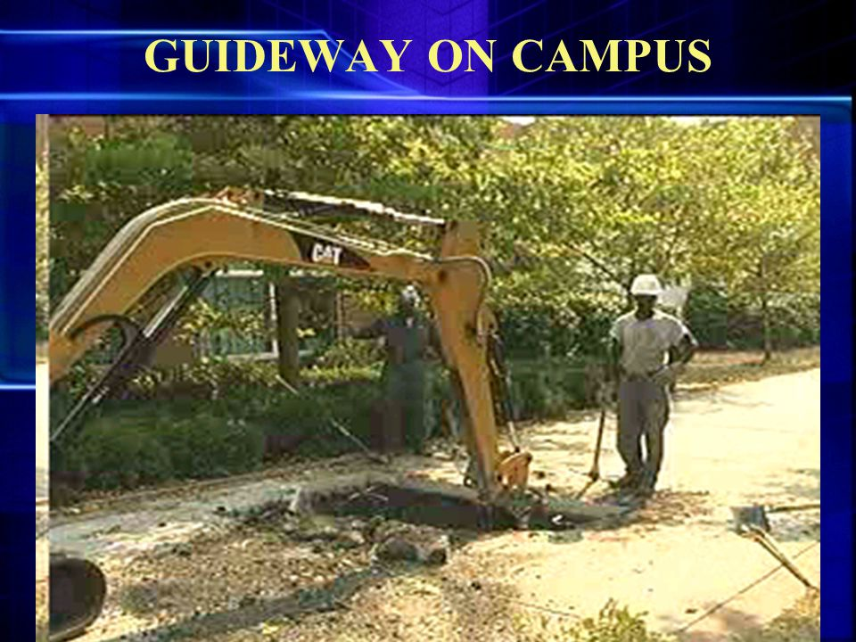 GUIDEWAY ON CAMPUS