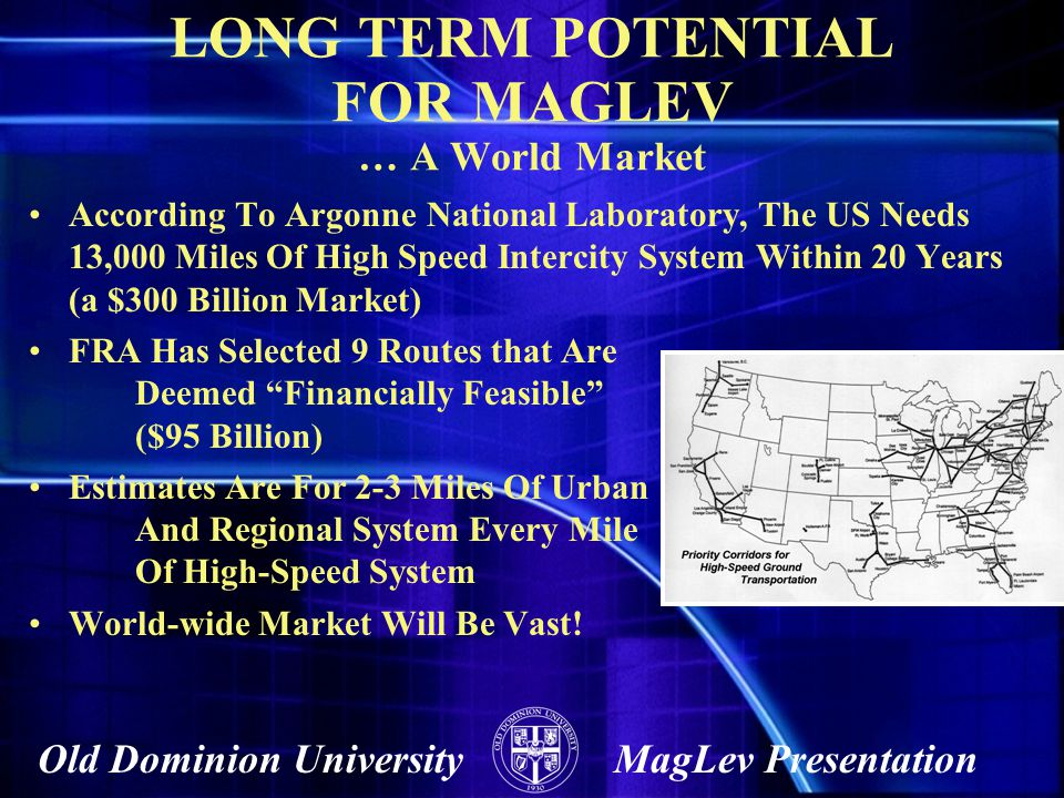 LONG TERM POTENTIAL FOR MAGLEV … A World Market