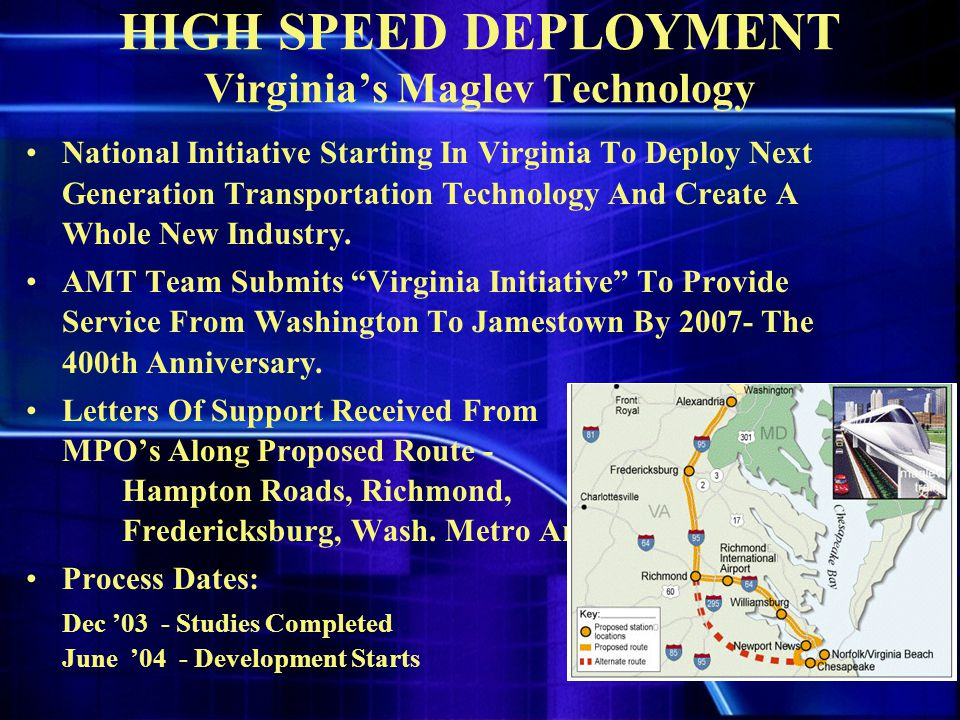 HIGH SPEED DEPLOYMENT Virginia's Maglev Technology