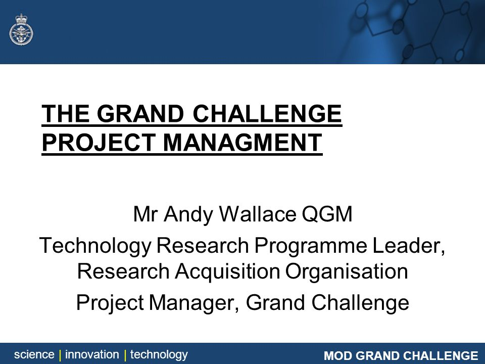 THE GRAND CHALLENGE PROJECT MANAGMENT
