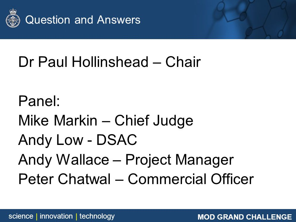 Dr Paul Hollinshead – Chair Panel: Mike Markin – Chief Judge
