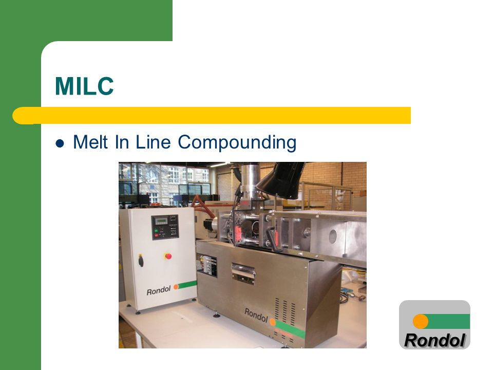 MILC Melt In Line Compounding