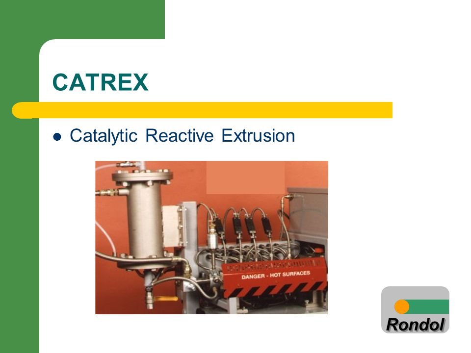 CATREX Catalytic Reactive Extrusion