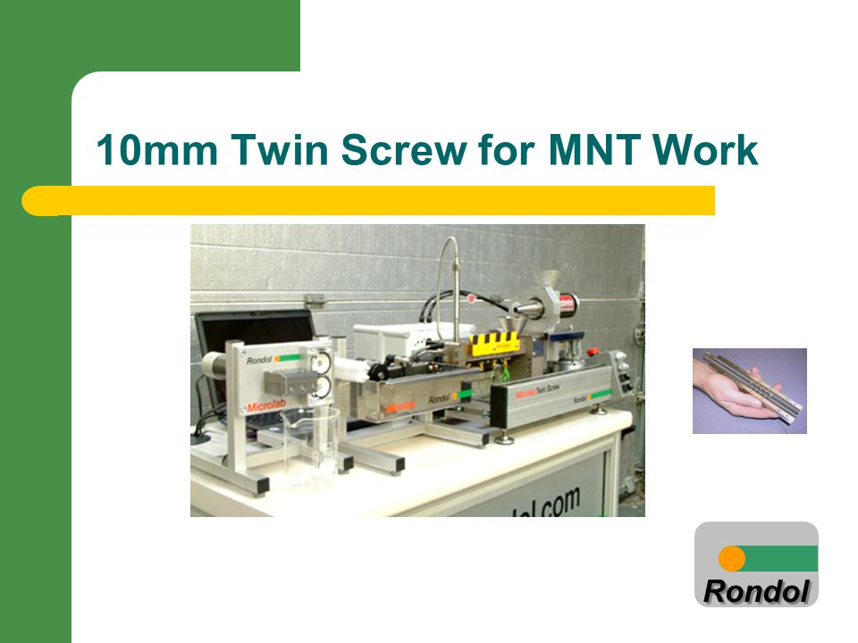 10mm Twin Screw for MNT Work