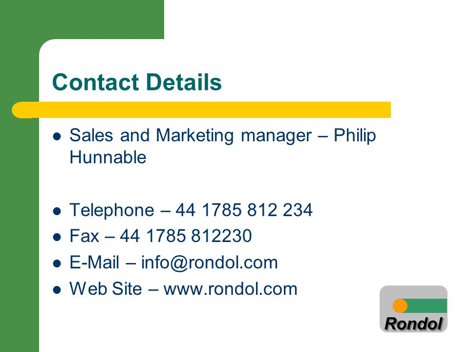 Contact Details Sales and Marketing manager – Philip Hunnable