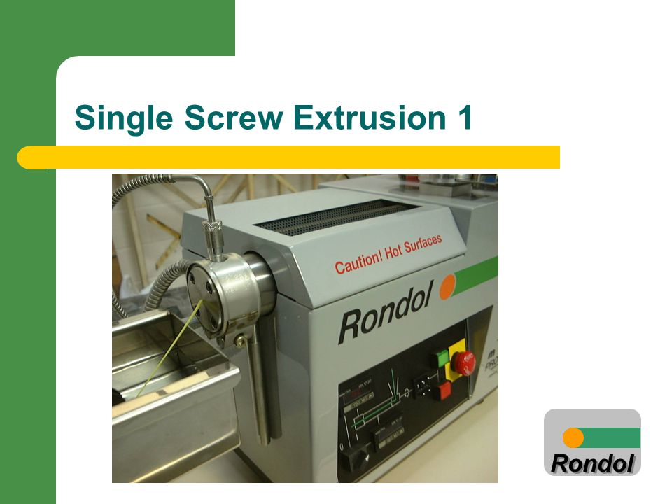 Single Screw Extrusion 1