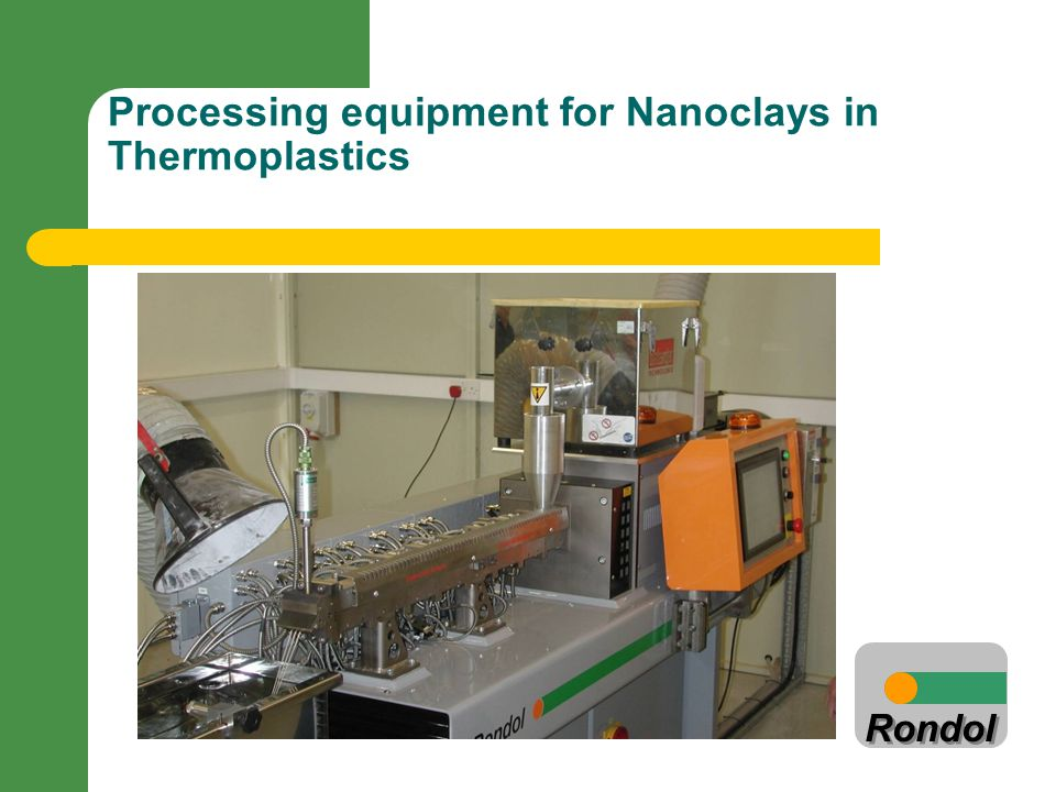 Processing equipment for Nanoclays in Thermoplastics