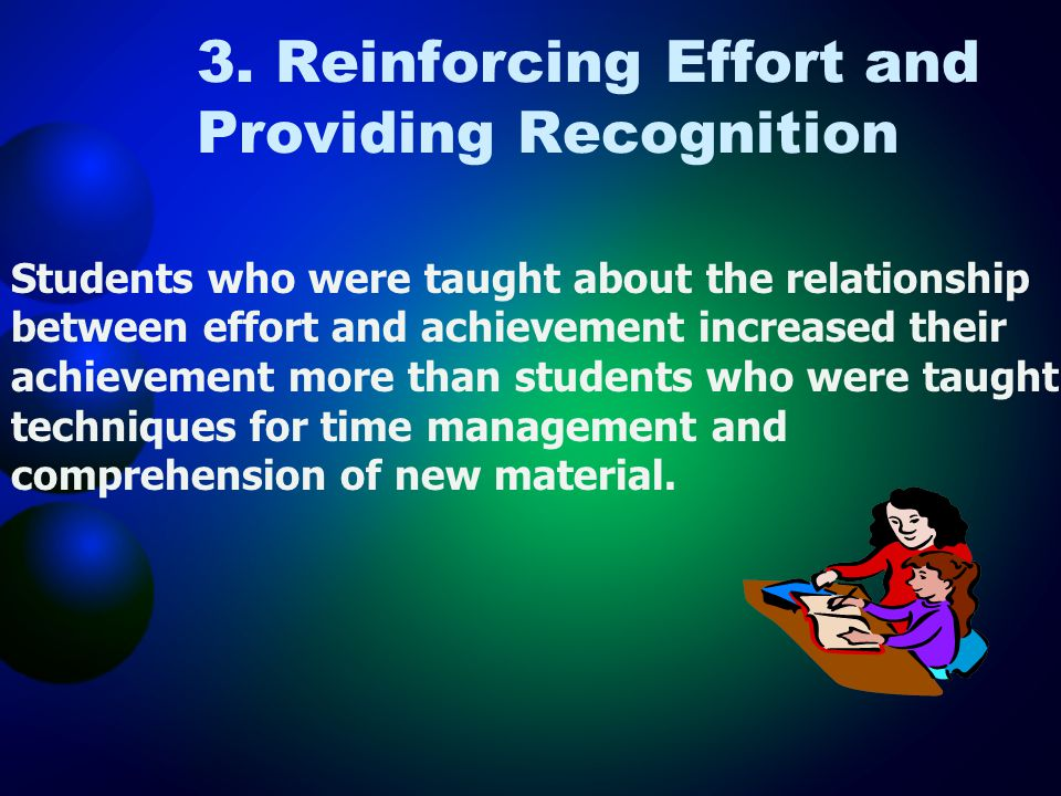 3. Reinforcing Effort and Providing Recognition