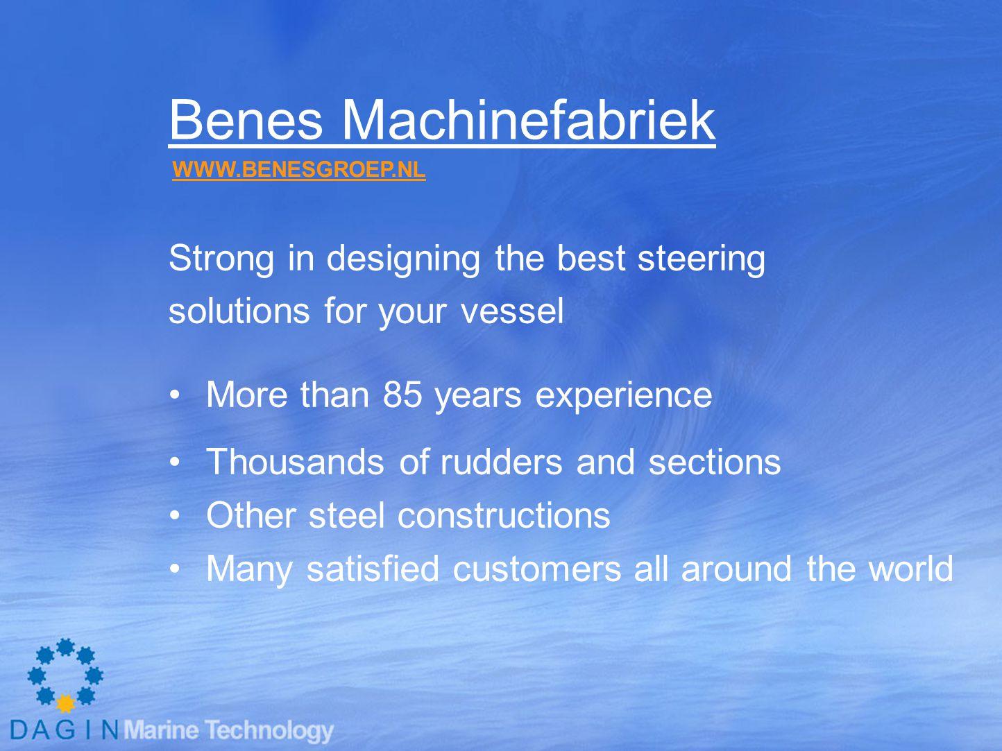 Benes Machinefabriek Strong in designing the best steering