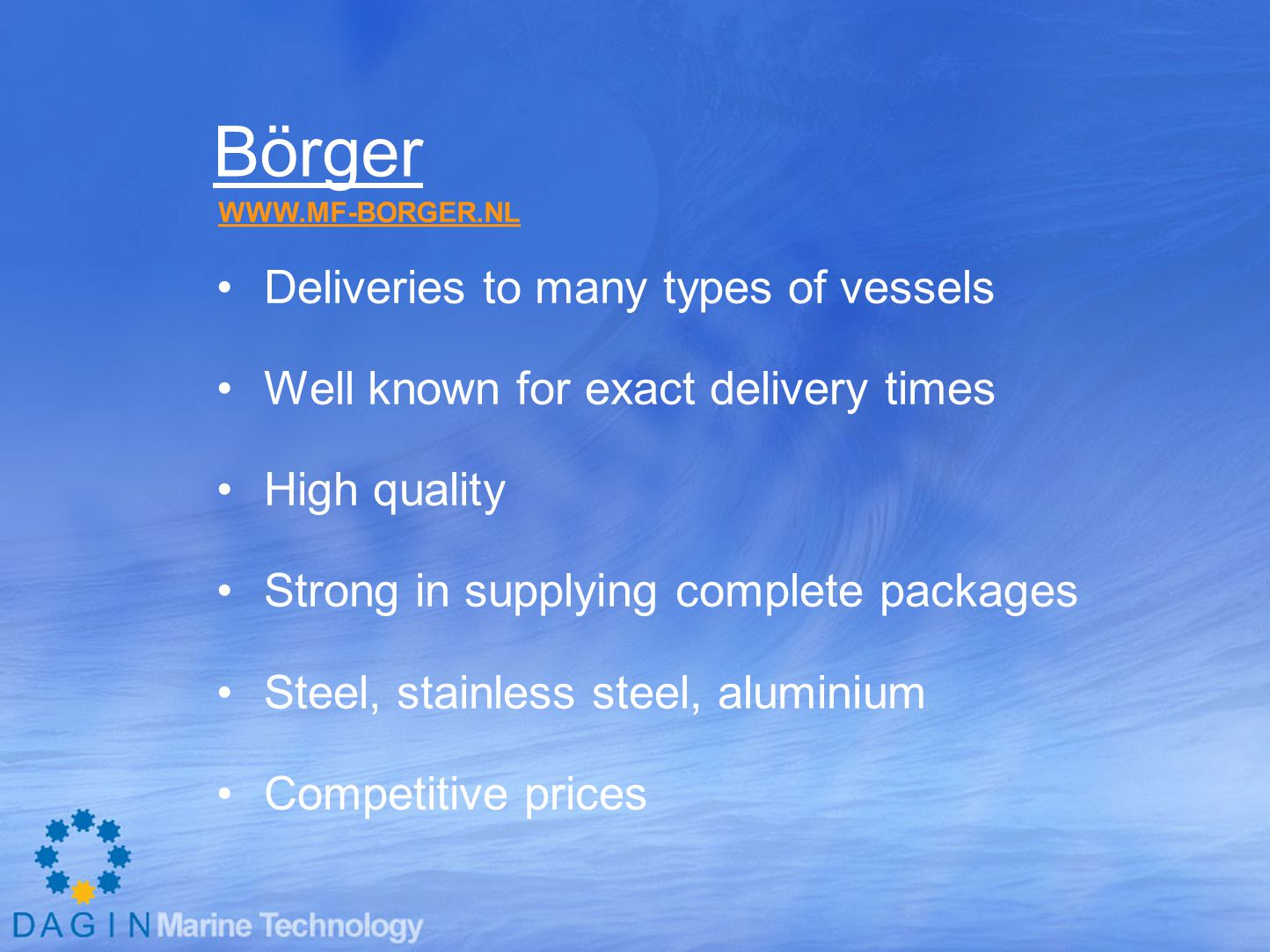 Börger Deliveries to many types of vessels