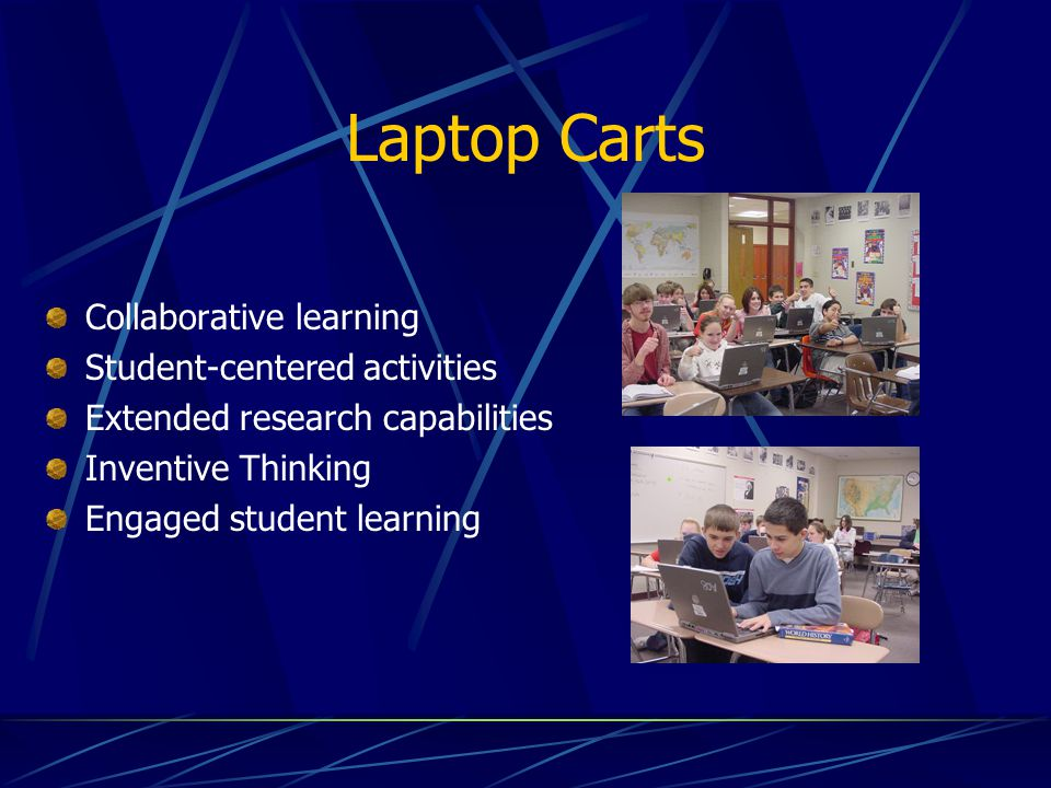 Laptop Carts Collaborative learning Student-centered activities