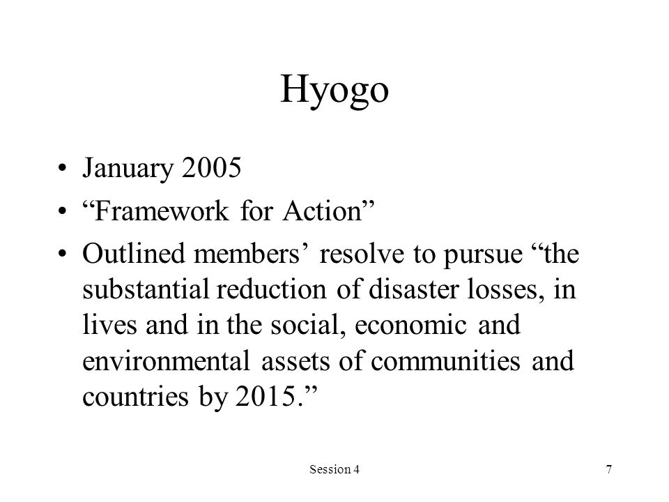 Hyogo January 2005 Framework for Action