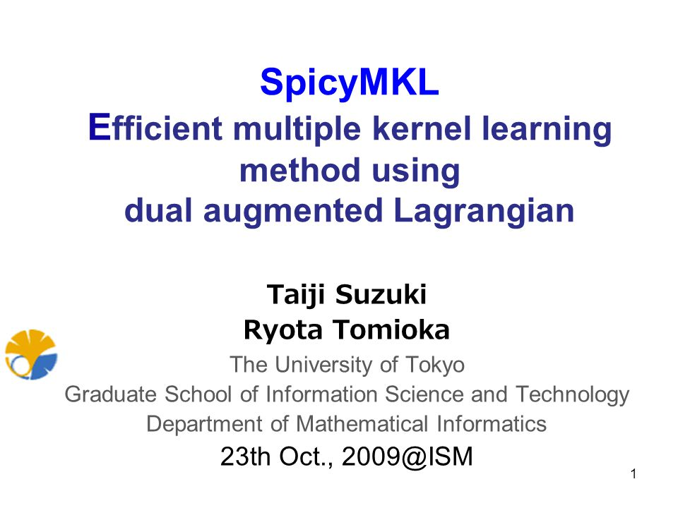 SpicyMKL Efficient multiple kernel learning method using dual augmented Lagrangian