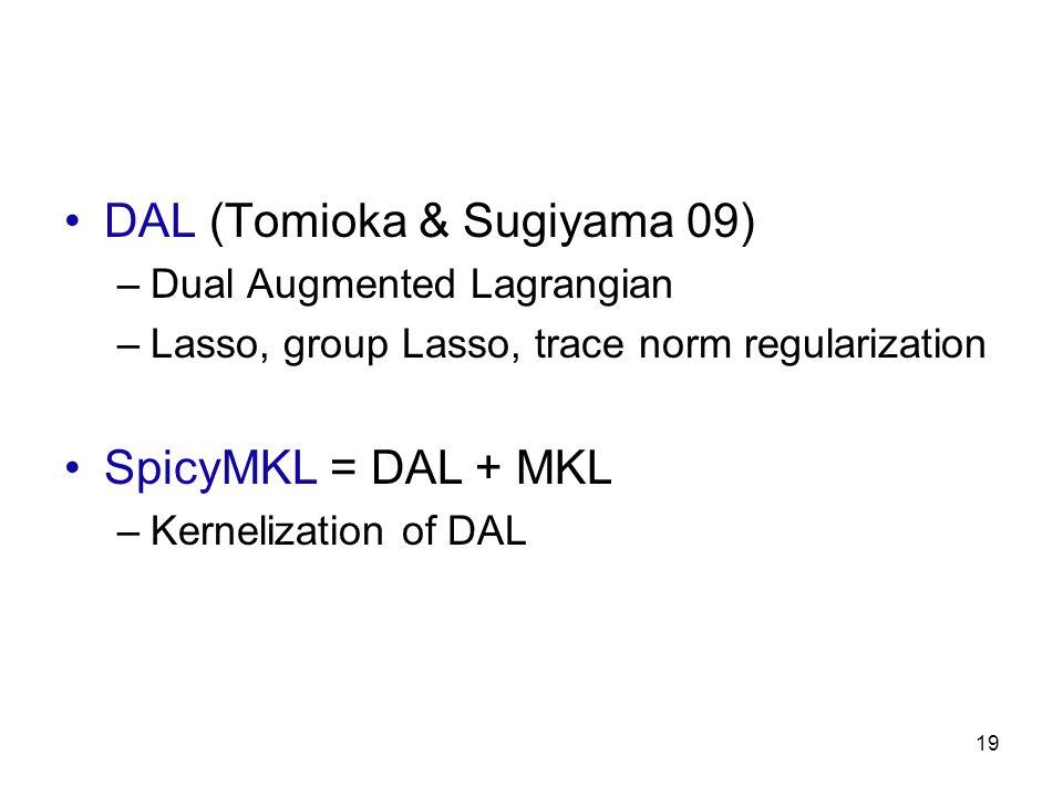 DAL (Tomioka & Sugiyama 09)