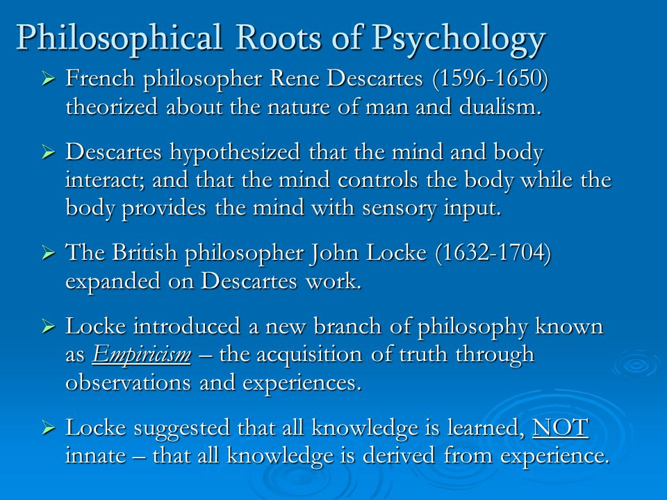 Philosophical Roots of Psychology