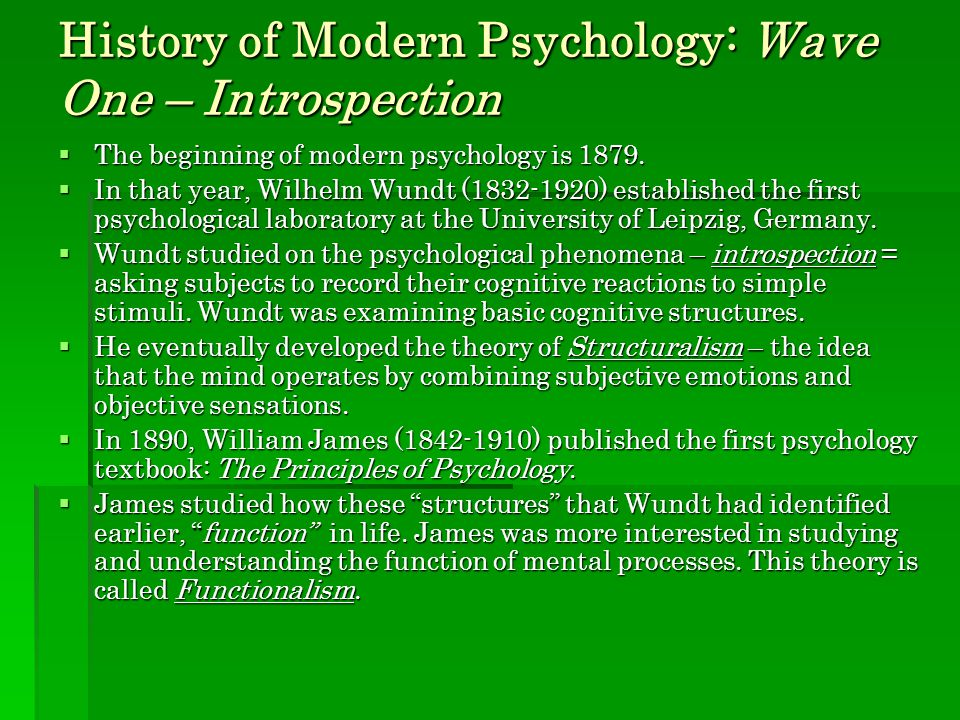 History of Modern Psychology: Wave One – Introspection