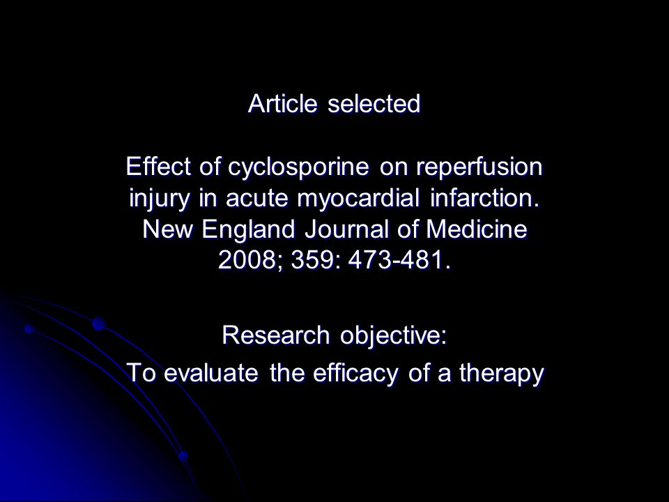 To evaluate the efficacy of a therapy