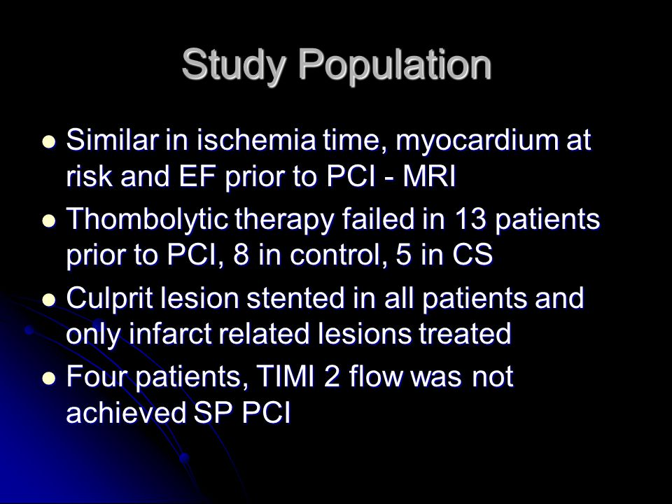 Study Population Similar in ischemia time, myocardium at risk and EF prior to PCI - MRI.